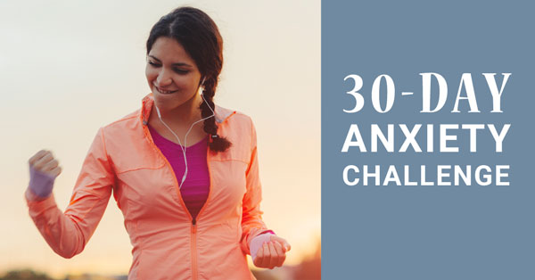 30 Day Reduce Your Anxiety challenge